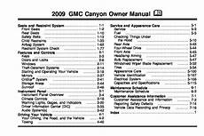 how to download repair manuals 2009 gmc canyon spare parts catalogs 2009 gmc canyon owners manual just give me the damn manual