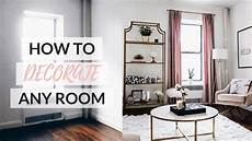 How To Decorate Room how to decorate any room easy step by step guide