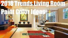 2019 trends living room paint color ideas youtube