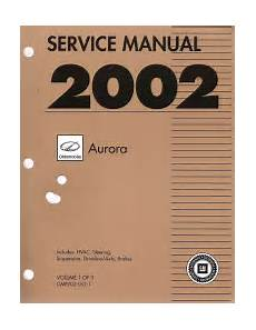 auto repair manual online 2002 oldsmobile aurora electronic valve timing 2002 oldsmobile aurora factory service manual 3 volume set
