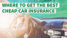where to get the best cheap car insurance gobankingrates