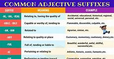 adjective suffixes in english useful list exles 7