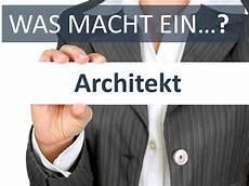 was macht ein architekt was macht ein architekt berufsbild karriere