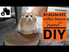 Katzen Kratzbrett Selber Bauen Quot Rund Quot Diy