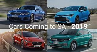 Cars Coming To SA In 2019  Carscoza
