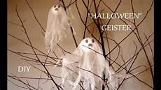Diy Geister Deko Basteln Mit
