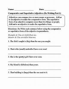 re writing comparative and superlative adjectives worksheet part 1 superlative adjectives