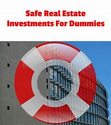 Apartment Property Management For Dummies by Safe Real Estate Investments For Dummies