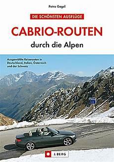 cabrio touren deutschland cabrio routen durch die alpen buch portofrei bei weltbild ch