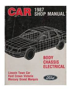 car service manuals pdf 1987 mercury grand marquis navigation system 1987 lincoln town car ford crown victoria mercury grand marquis shop manual body chassis