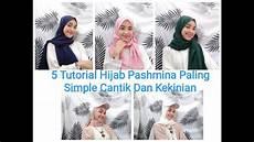 Tutorial Pashmina 5 Style Simple Cantik Dan