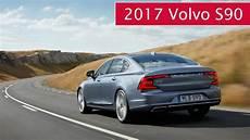 Vorstellung Die Neue Volvo S90 Limousine Daten Fakten