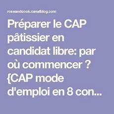 Pr 233 Parer Le Cap P 226 Tissier En Candidat Libre Par O 249