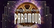 cirque du soleil hamburg cirque du soleil paramour musical in hamburg stage