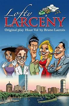 Farce Script by Lofty Larceny Two Act Farce