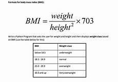Solved Formula For Mass Index Bmi Bmi Weight He