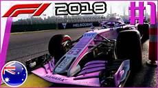 F1 Australien 2018 - f1 2018 karriere 1 ein neues abenteuer beginnt