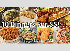 10 Dinners For $5   Cheap Dinner Recipes And Ideas