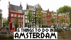 5 things to do in amsterdam youtube
