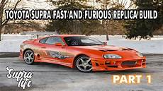 Toyota Supra Fast And Furious Build Part 1