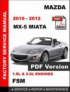 mazda mx5 mx 5 miata 2010 2012 factory service repair workshop oem fsm manual mazda