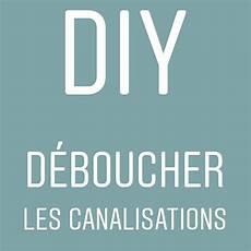 Diy Deboucher Les Canalisations Astuce Menage Produit