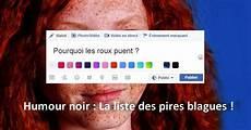 Humour Noir Le Top Des Blagues Dr 244 Les Et Choquantes