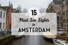 the 15 best things to do in amsterdam the whole world is a playground