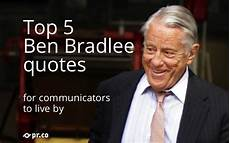 5 ben bradlee quotes for communicators to live by