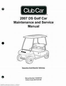 2007 club car ds golf car gas and electric golf cart service manual 103209103 ebay
