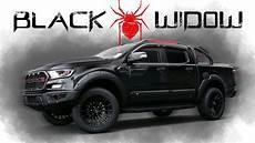 ford ranger raptor black widow ford ranger raptor 2018 in 4k quality