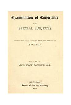 examination of conscience upon special subjects open library