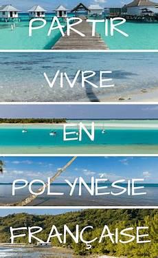 Partir Vivre 224 Tahiti En 2020 Le Guide Complet Pour S