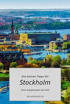 Die Besten Stockholm Tipps F 252 R Eure St 228 Dtereise