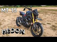 Modifikasi Mt 15 by Modifikasi Yamaha Mt 15 Hedonkan Mt15 Yamaha