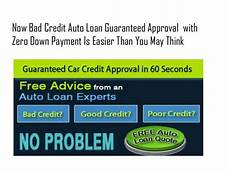 Bad Credit Auto Loans Guaranteed Approval With Zero