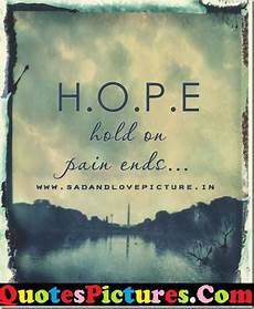 full form of hope hold ends hope quote quotespictures com