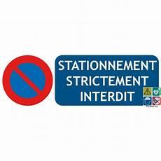 panneau de signalisation stationnement strictement interdit
