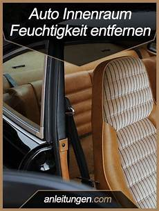 anleitung auto innenraum trocknen auto innenraum autos