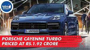 Porsche Cayenne Turbo Priced At Rs192 Crore In India