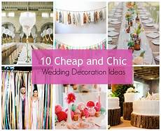 10 cheap and chic wedding decoration ideas stylehunter collective