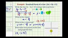 ex 2 given linear equation in standard form write in slope intercept form to graph youtube