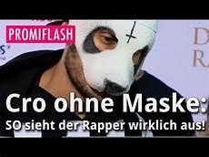 Cro Ohne Maske So Sieht Der Rapper Wirklich Aus