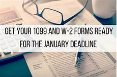 get your 1099 and w 2 forms ready for the january deadline