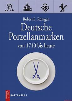 fachbuch deutsche porzellanmarken 1710 bis heute