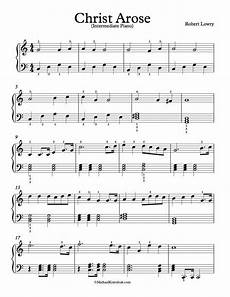 free piano arrangement sheet music christ arose up from the grave he arose michael kravchuk