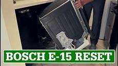 Bosch Dishwasher Reset E 15 Error Code