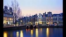 amsterdam tourist attractions 10 top places to visit youtube