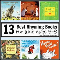 best children s books for age 5 best rhyming books for kids ages 5 8 the measured mom