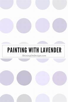lavender love lavender paint lilac walls lavender